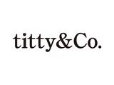 titty&co(ティティアンドコー) ヴィーナスフォート店のアルバイト情報